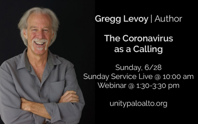 The Coronavirus as a Calling with Gregg Levoy