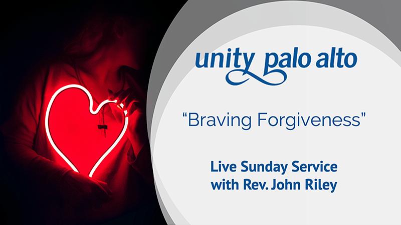 Braving Forgivenesswith Rev. John Riley