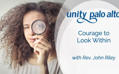 Courage to Look Within with Rev. John Riley