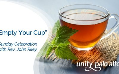Empty Your Cup with Rev. John Riley