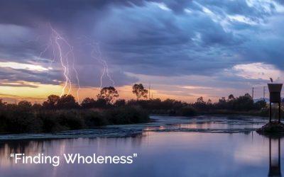 Finding Wholenesswith Rev. John Riley