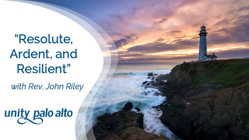 Resolute, Ardent, and Resilient with Rev. John Riley