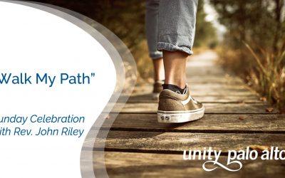 Walk My Path with Rev. John Riley
